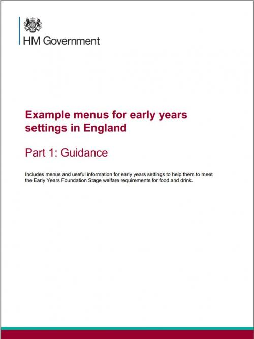 HM Government: Early Years Menu - Part 1